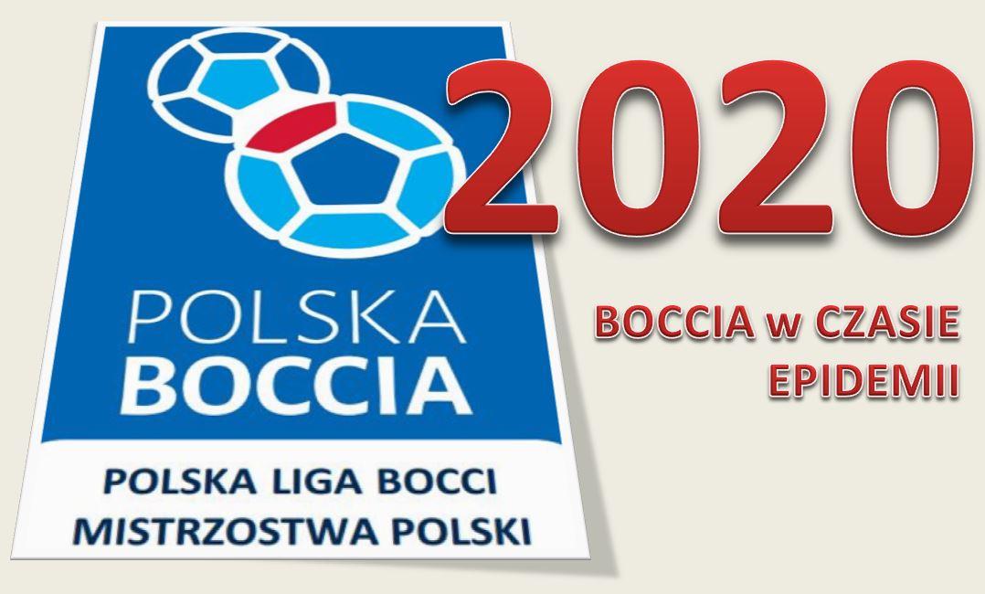 Koleżanki, Koledzy, organizacje Polskiego Związku Bocci, 1 - Polska Boccia